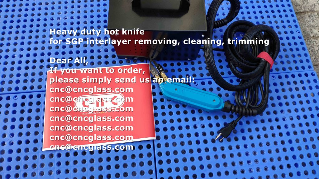 heavy duty hot knife for SGP interlayer removing, cleaning, trimming (2)