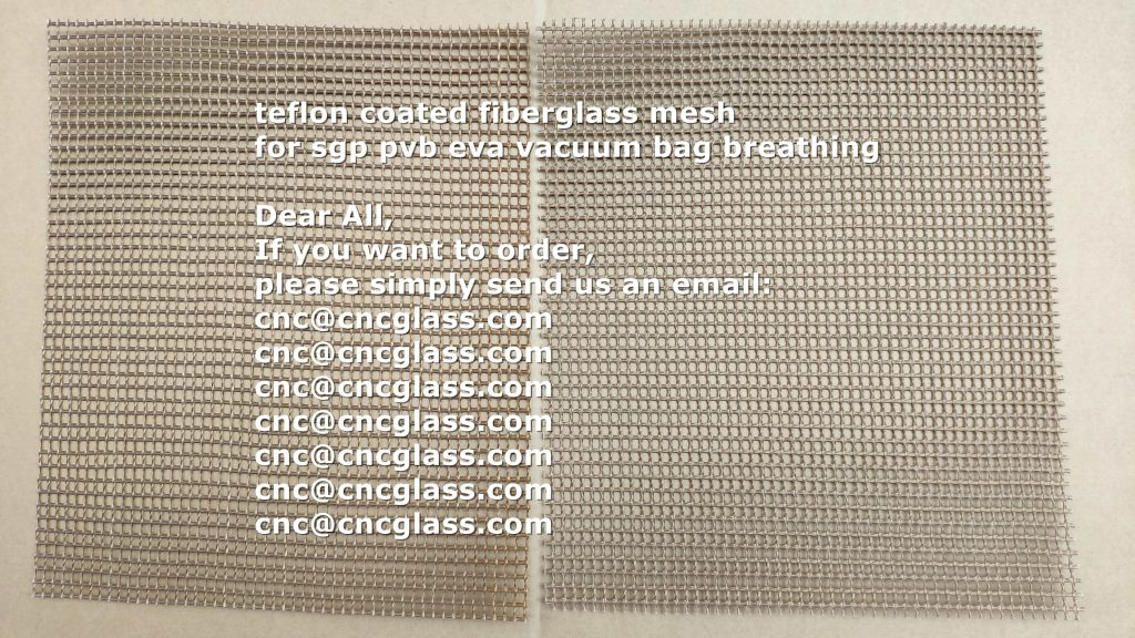 teflon coated fiberglass mesh for sgp pvb eva vacuum bag breathing (1)